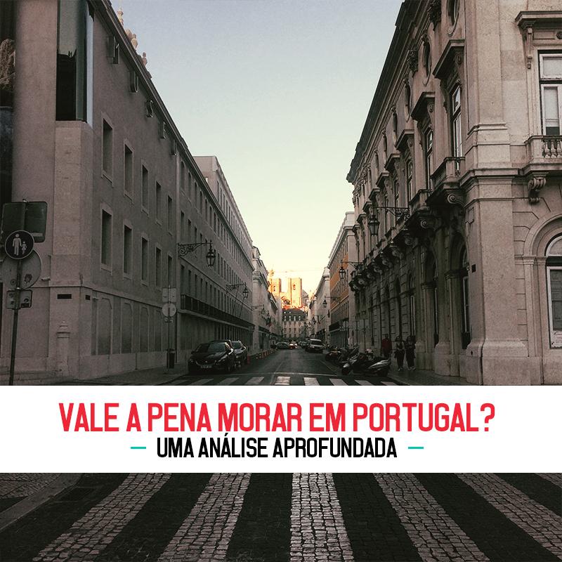 Vale a pena morar em Portugal?