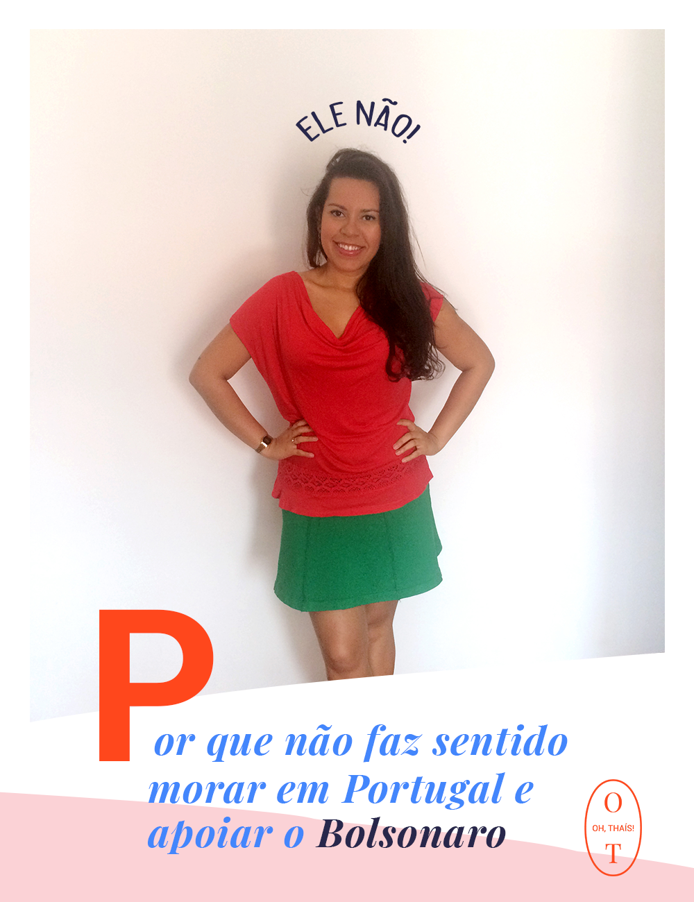Morar em Portugal e apoiar o Bolsonaro